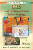 GIS and Evidence-Based Policy Making, , 0849385830