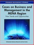 Cases on Business and Management in the MENA Region : New Trends and Opportunities, El-Khazindar Business Research and Case Center, 1609605837