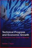 Technical Progress and Economic Growth : An Empirical Case Study of Malaysia, Taylor, Ranald, 1847205836
