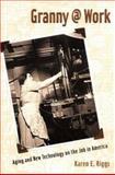 Granny @ Work, Karen E. Riggs, 0415965837