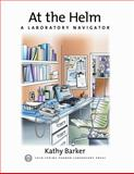 At the Helm : A Laboratory Navigator, Barker, Kathy, 0879695838