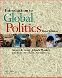Introduction to Global Politics : Brief Edition, Lamy, Steven L. and Masker, John S., 0199765839
