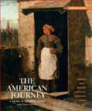 The American Journey : A History of the United States, Goldfield and Goldfield, David, 0205215831