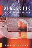Dialectic, Roy Bhaskar, 0860915832