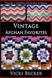 Vintage Afghan Favorites, Vicki Becker, 1492845833