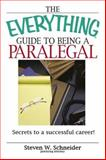 Guide to Being a Paralegal, Steven W. Schneider, 1593375832
