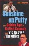 Sunshine on Putty, Ben Thompson, 0007135831