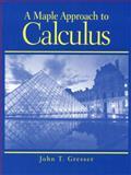 A Maple Approach to Calculus, Gresser, John T., 013010583X