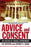 Advice and Consent, Lee Epstein and Jeffrey A. Segal, 0195315839