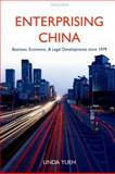 Enterprising China : Business, Economic, and Legal Developments Since 1979, Yueh, Linda, 0199205833