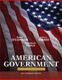American Government : Roots and Reform 2011, O'Connor, Karen J. and Sabato, Larry J., 0205825834