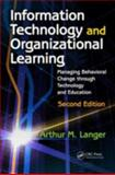 Information Technology and Organizational Learning, Arthur M. Langer, 0415875838