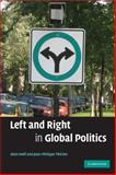 Left and Right in Global Politics, Noël, Alain and Therien, Jean-Philippe, 0521705835