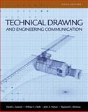 Technical Drawing and Engineering Communication, David E. Goetsch, William S. Chalk, Raymond L. Rickman, John A. Nelson, 1428335838