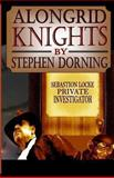 Alongrid Knights, Stephen Dorning, 1492835838