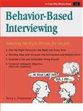 Behavior-Based Interviewing : Selecting the Right Person for the Job, Fitzwater, Terry L., 1560525835