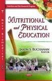 Nutritional and Physical Education, Buchanan, Jason S., 1612095836