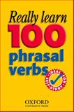 Really Learn 100 Phrasal Verbs, Dilys Parkinson, 0194315835