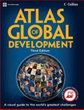 Atlas of Global Development 3rd Edition