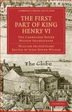 The First Part of King Henry VI, Part 1 : The Cambridge Dover Wilson Shakespeare, Shakespeare, William, 1108005837