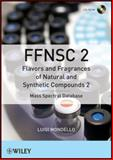 Flavors and Fragrances of Natural and Synthetic Compounds, Mondello, Luigi, 1118145836