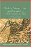 Skeletal Development and Remodeling in Health, Disease, and Aging Vol. 1068, , 1573315834