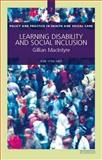 Learning Disability and Social Inclusion : A Review of Current Policy and Practice, G. McIntyre Staff and MacIntyre, Gillian, 1903765838