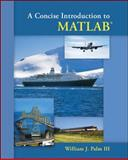 A Concise Introduction to MATLAB, Palm, William J., III, 0073385832