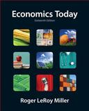 Economics Today, Miller, Roger LeRoy, 0132925834