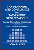 Tax Planning and Compliance for Tax-Exempt Organizations 2008 : Forms, Checklists, Procedures, Blazek, Jody, 0470135832