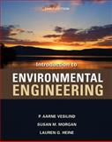 Introduction to Environmental Engineering, Vesilind, P. Aarne and Morgan, Susan M., 0495295833