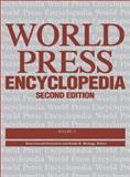 World Press Encyclopedia : A Survey of Press Systems Worldwide, Quick, Amanda, 078765583X