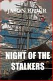 Night of the Stalkers, Jason Rider, 0979335833