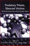 Predatory Priests, Silenced Victims : The Sexual Abuse Crisis and the Catholic Church, Frawley-O'Dea, Mary Gail and Goldner, Virginia, 1138005835