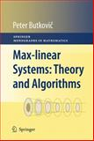 Max-Linear Systems: Theory and Algorithms : Theory and Algorithms, Butkovi, Peter, 1447125835