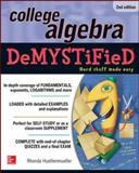 College Algebra Demystified : Hard Stuff Made Easy, Huettenmueller, Rhonda, 0071815848