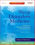 Sleep Disorders Medicine : Basic Science, Technical Considerations, and Clinical Aspects, Expert Consult - Online and Print, Chokroverty, Sudhansu, 0750675845