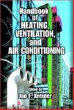Handbook of Heating, Ventilation, Air Conditioning, and Refrigeration, Kreider, Jan F., 0849395844