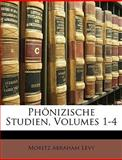 Phönizische Studien, Moritz Abraham Levy, 114896584X