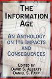 The Information Age : An Anthology on Its Impacts and Consequences, , 1410215849