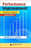 Performance Improvement Making It Happen Second Edition, Enos Darryl D Staff, 1420045849