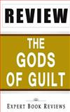 The Gods of Guilt (Lincoln Lawyer): by Michael Connelly -- Review, Expert Book Reviews, 1494855844