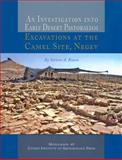 An Investigation into Early Desert Pastoralism : Excavations at the Camel Site, Negev, Rosen, Steven A., 1931745846