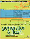 Generator and Flash Demystified : The Official Guide to Using Generator with Flash, Torrone, Phillip and Wiggins, Chris, 0201725843