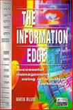 The Information Edge : Successful Management Using Information Technology, Wilson, Martin, 0273625845