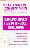 Hebrews, James, 1 and 2 Peter, Jude, Revelation, Reginald H. Fuller and Gerard S. Sloyan, 0800605845