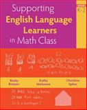 Supporting English Language Learners in Math Class, Grades K-2, Bresser, Rusty and Melanese, Kathy, 0941355845