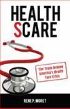 Health Scare, Rene P. Moret, 0984235841