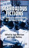 Scandalous Fictions : The Twentieth-Century Novel in the Public Sphere, , 1403995842