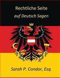 Rechtliche Seite - auf Deutsch Sagen, Sarah Condor, 1470155842